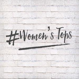 Tops - ✨ WOMENS TOPS ✨